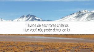 livros de escritores chilenos