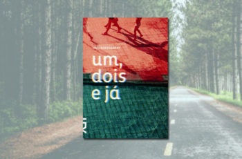 """Sobre """"Um, dois e já"""", de Inés Bortagaray"""