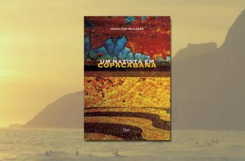 "Sobre ""Um Nazista em Copacabana"", de Ubiratan Muarrek"