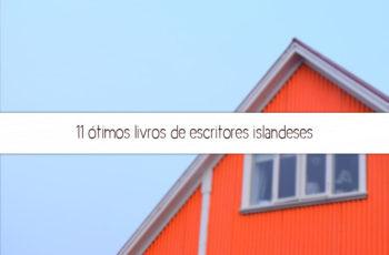 11 ótimos livros de escritores islandeses
